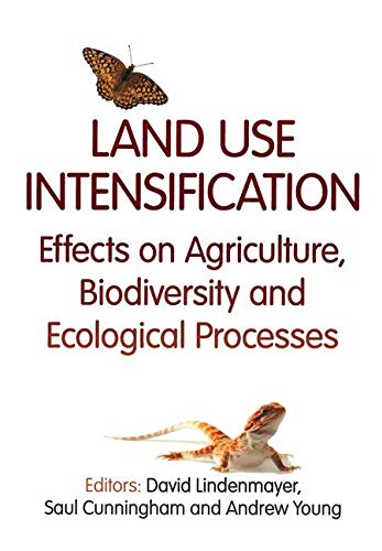 Land Use Intensification: Lindenmayer, David (edt);
