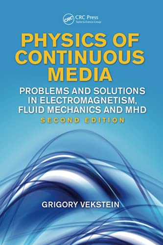 Physics of Continuous Media : Problems and: Vekstein, Grigory