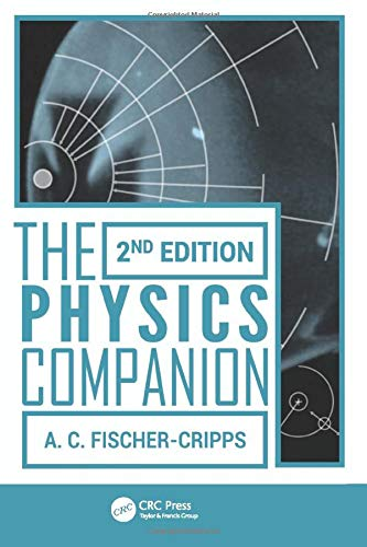 Fischer-Cripps Student Companion Set (5 Volumes): The Physics Companion, 2nd Edition: ...