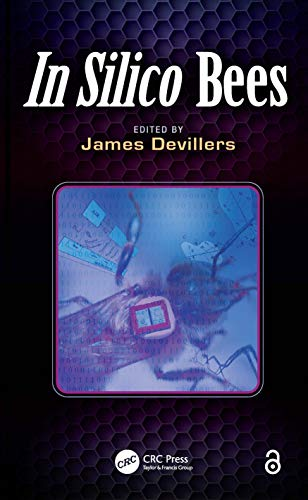 9781466517875: In Silico Bees