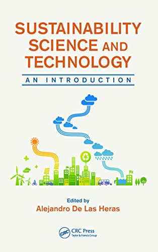 9781466518087: Sustainability Science and Technology: An Introduction