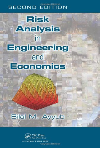 9781466518254: Risk Analysis in Engineering and Economics, Second Edition