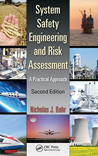 System Safety Engineering and Risk Assessment: A Practical Approach, Second Edition: Bahr, Nicholas...