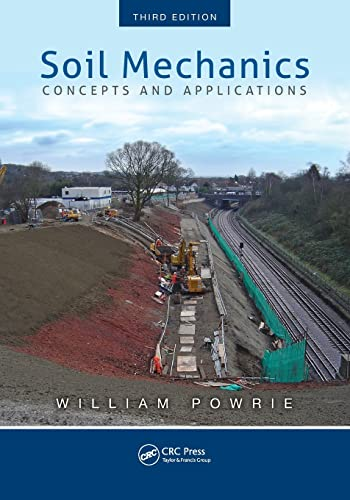 9781466552098: Soil Mechanics: Concepts and Applications, Third Edition