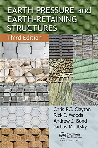 Earth Pressure and Earth-Retaining Structures, Third Edition: Clayton, Chris R.