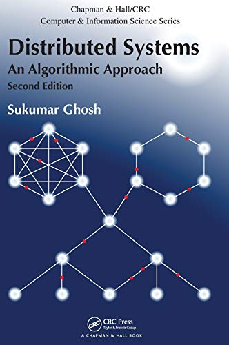 9781466552975: Distributed Systems: An Algorithmic Approach, Second Edition (Chapman & Hall/CRC Computer and Information Science Series)