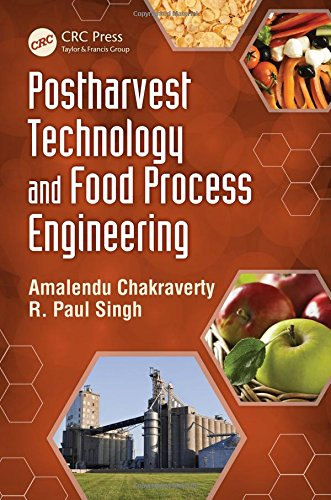 9781466553200: Postharvest Technology and Food Process Engineering