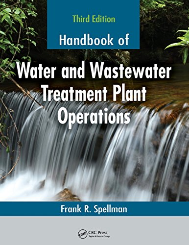 Handbook of Water and Wastewater Treatment Plant Operations, Third Edition: Frank R. Spellman