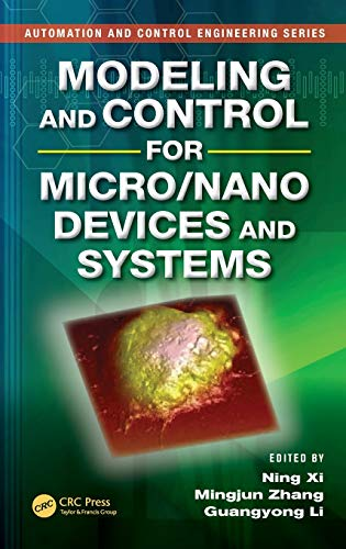 Modeling and Control for Micro/Nano Devices and Systems (Automation and Control Engineering)