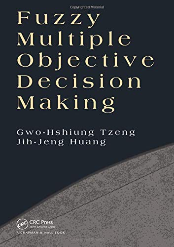 9781466554610: Fuzzy Multiple Objective Decision Making