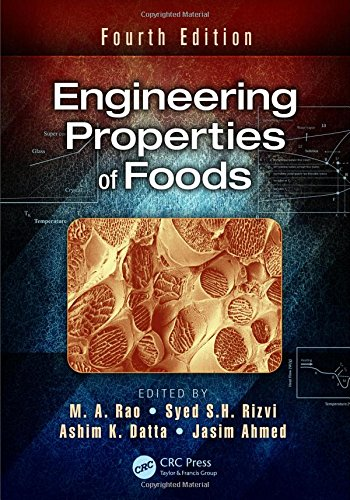 9781466556423: Engineering Properties of Foods, Fourth Edition