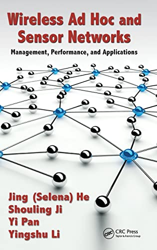 9781466556942: Wireless Ad Hoc and Sensor Networks: Management, Performance, and Applications