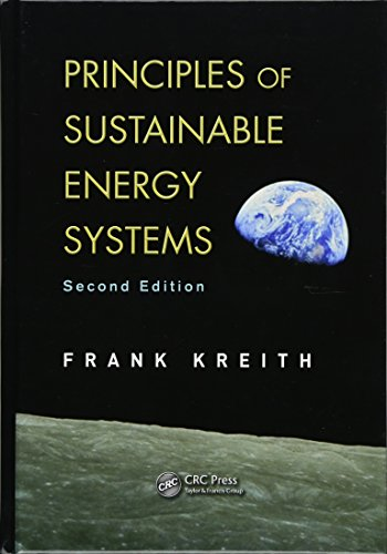 9781466556966: Principles of Sustainable Energy Systems, Second Edition (Mechanical and Aerospace Engineering Series)