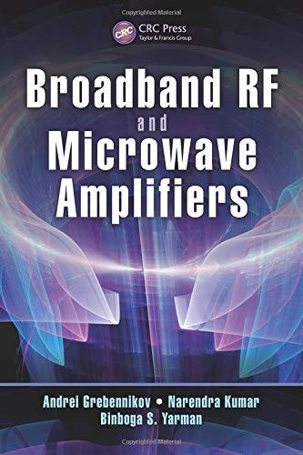 9781466557383: Broadband RF and Microwave Amplifiers