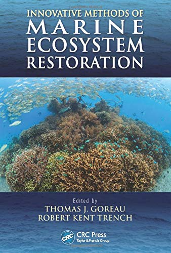9781466557734: Innovative Methods of Marine Ecosystem Restoration