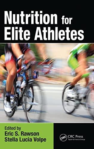 9781466557987: Nutrition for Elite Athletes