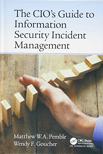9781466558250: The CIO's Guide to Information Security Incident Management