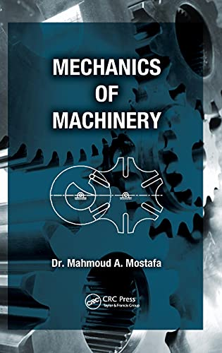 9781466559462: Mechanics of Machinery