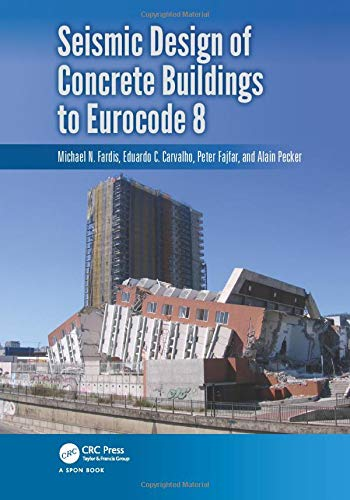 9781466559745: Seismic Design of Concrete Buildings to Eurocode 8