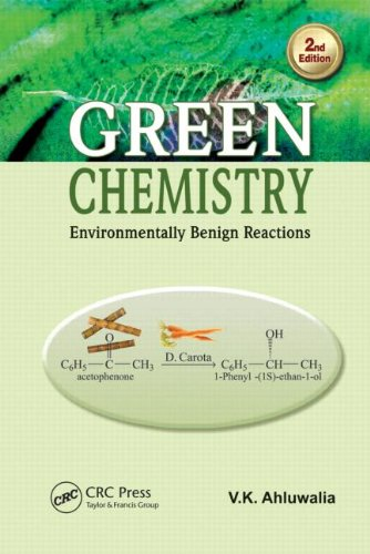 9781466559981: Green Chemistry: Environmentally Benign Reactions, Second Edition