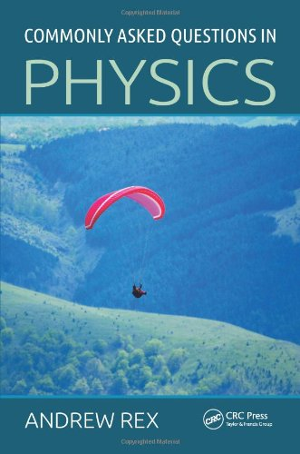 9781466560178: Commonly Asked Questions in Physics