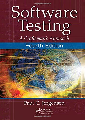 9781466560680: Software Testing: A Craftsman's Approach, Fourth Edition