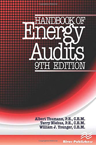 Handbook of Energy Audits, Ninth Edition: Younger, William J.,