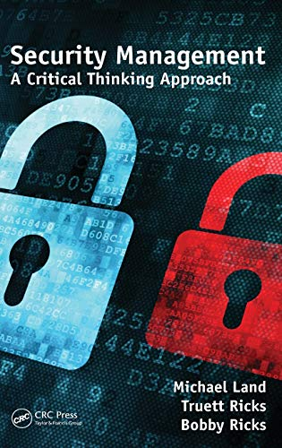 9781466561779: Security Management: A Critical Thinking Approach (Occupational Safety & Health Guide Series)