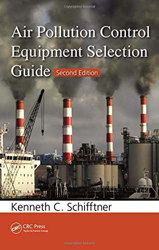 9781466561816: Air Pollution Control Equipment Selection Guide, Second Edition
