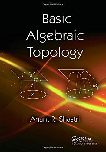 9781466562431: Basics of Algebraic Topology