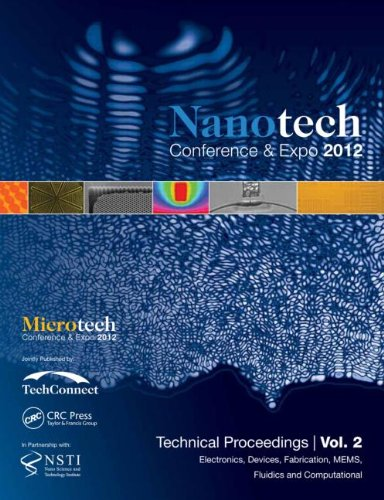 9781466562752: Nanotechnology 2012: Electronics, Devices, Fabrication, MEMS, Fluidics and Computation: Technical Proceedings of the 2012 NSTI Nanotechnology Conference and Expo (Volume 2) (Volume 3)