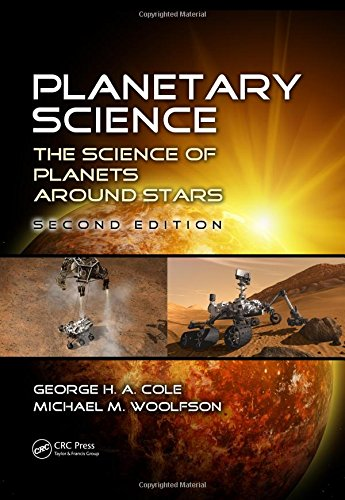 9781466563155: Planetary Science: The Science of Planets around Stars, Second Edition
