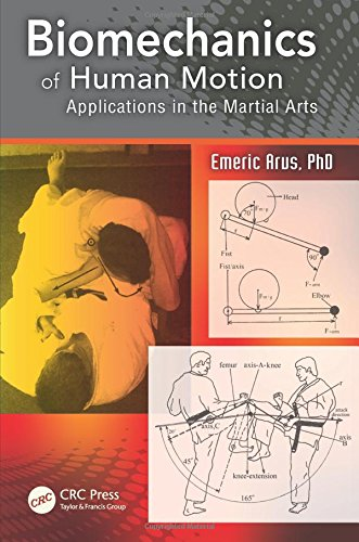 9781466563230: Biomechanics of Human Motion: Applications in the Martial Arts