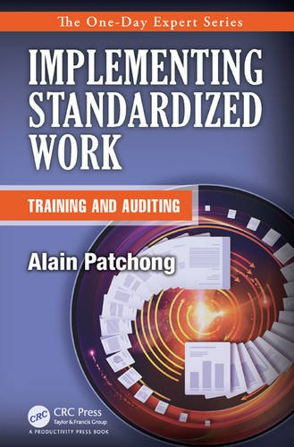 Implementing Standardized Work: Training Operators and Sustaining Standardized Work: Patchong, ...