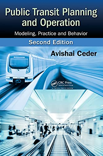 9781466563919: Public Transit Planning and Operation: Modeling, Practice and Behavior, Second Edition