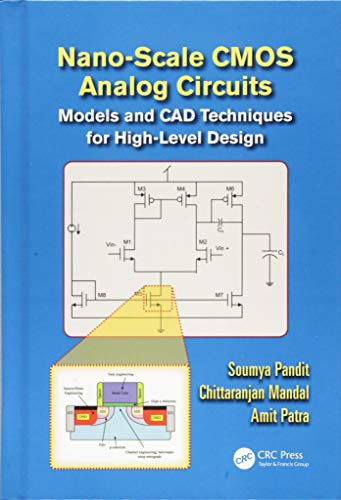 9781466564268: Nano-scale CMOS Analog Circuits: Models and CAD Techniques for High-Level Design