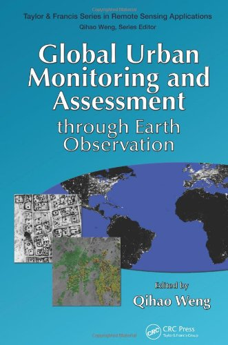 Global Urban Monitoring and Assessment through Earth Observation (Remote Sensing Applications ...