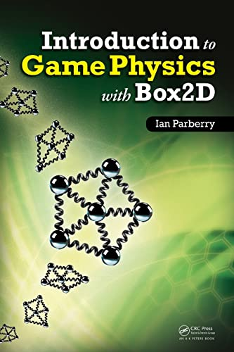 9781466565760: Introduction to Game Physics with Box2D