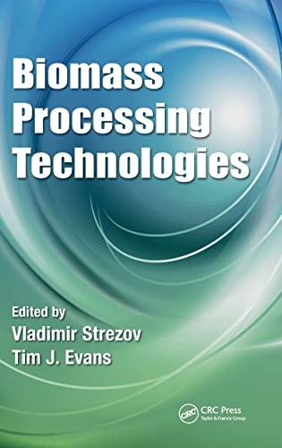 9781466566163: Biomass Processing Technologies