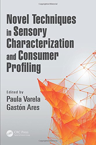 9781466566293: Novel Techniques in Sensory Characterization and Consumer Profiling