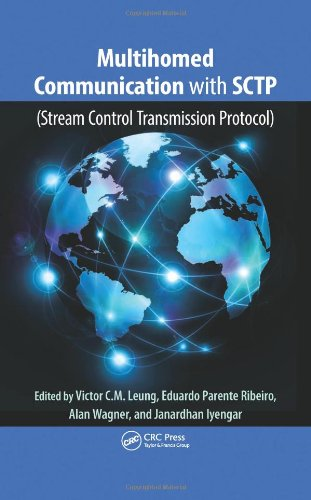 Multihomed Communication with SCTP (Stream Control Transmission: Leung, Victor C.M.(Editor);