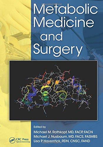 9781466567115: Metabolic Medicine and Surgery