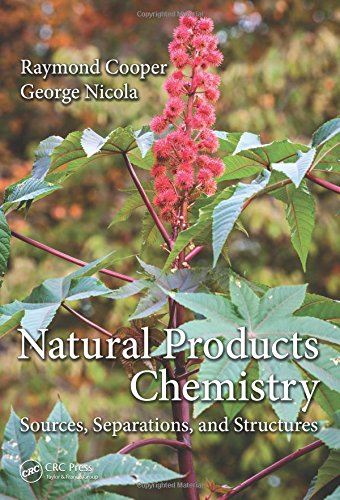 9781466567610: Natural Products Chemistry: Sources, Separations and Structures