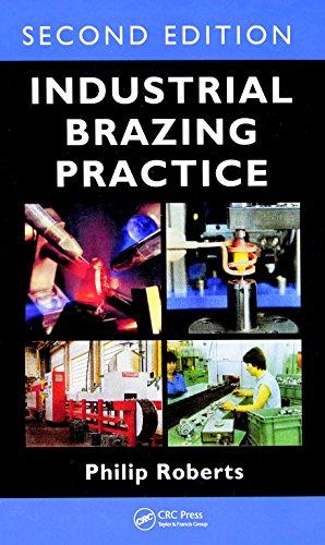 9781466567740: Industrial Brazing Practice