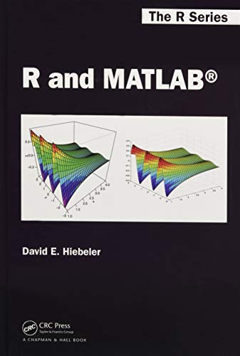 9781466568389: R and MATLAB (Chapman & Hall/CRC The R Series)