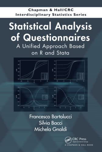 9781466568495: Statistical Analysis of Questionnaires: A Unified Approach Based on R and Stata (Chapman & Hall/CRC Interdisciplinary Statistics)