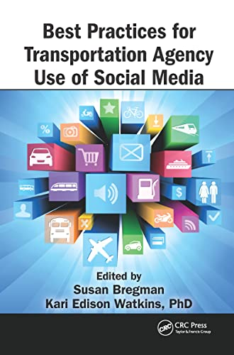 9781466568600: Best Practices for Transportation Agency Use of Social Media