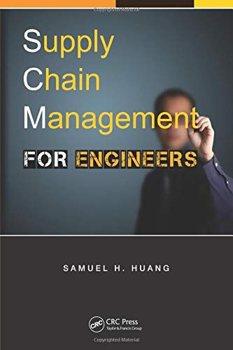 9781466568921: Supply Chain Management for Engineers