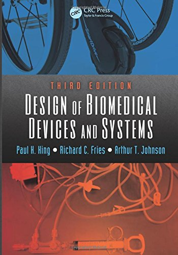 9781466569133: Design of Biomedical Devices and Systems, Third Edition