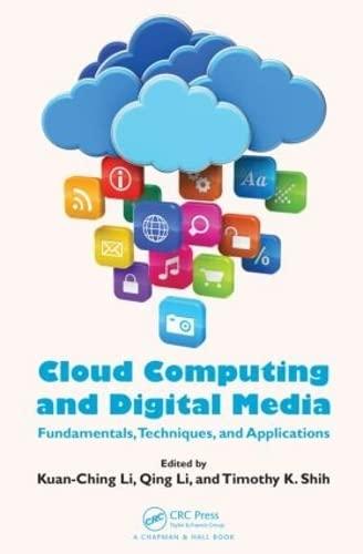 9781466569171: Cloud Computing and Digital Media: Fundamentals, Techniques, and Applications
